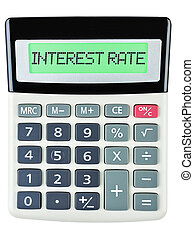 Calculator with INTEREST RATE on display isolated on white...