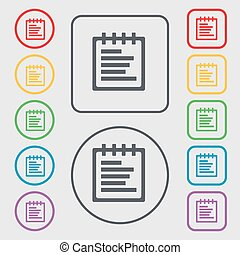 Notepad icon sign. symbol on the Round and square buttons with frame. Vector