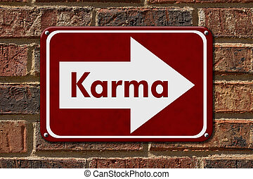 Karma Sign, A red sign with the words Karma on a brick wall