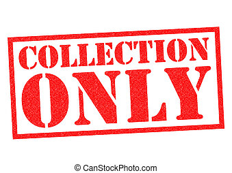COLLECTION ONLY red Rubber Stamp over a white background
