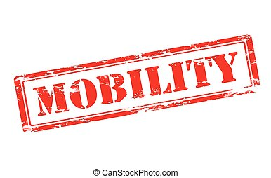 Mobility - Rubber stamp with word mobility inside, vector...