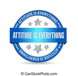 attitude is everything seal sign concept illustration design...