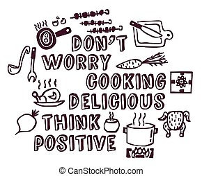 Cooking poster positive think and objects ink