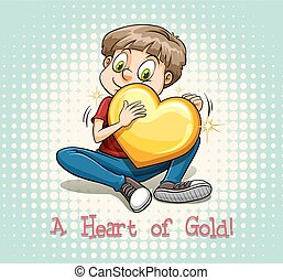 Idiom - English idiom saying a heart of gold