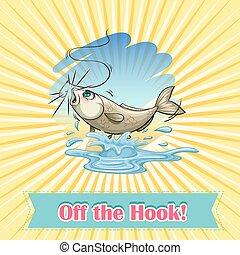 Idiom - English idiom saying off the hook