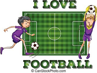 I love football with players