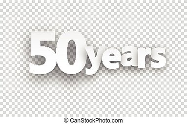 Fifty years paper sign - Fifty years paper sign over cells...
