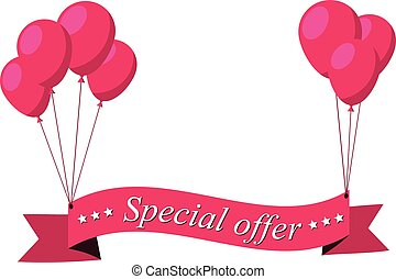 Special offer pink flat ribbon with balloons.