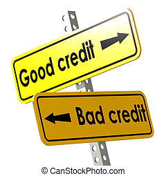 Good and bad credit with yellow road sign