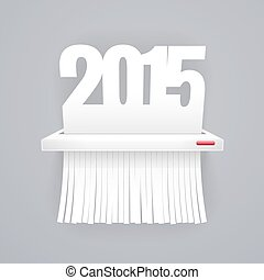 Paper 2015 is Cut into Shredder on Gray