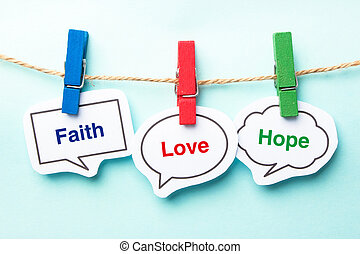 Faith love hope bubble with clip hanging on the line with...