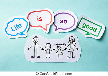 Life is so good - Happy paper family with speech bubbles of...