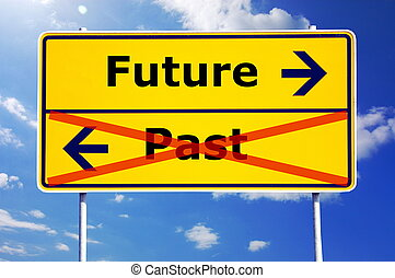 future and past concept with yellow road sign...