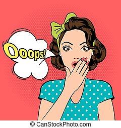 Ooops. Surprised pop art woman - Ooops. Scared or Surprised...