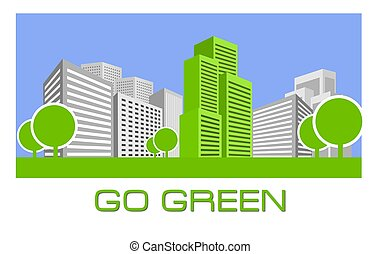 Go Green - Single green building shines among many grey...