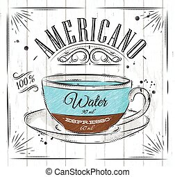 Poster americano - Poster coffee americano in vintage style...