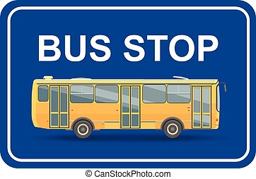 yellow bus stop  blue sign . Vector
