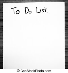 paper write to do list black and white color tone style -...