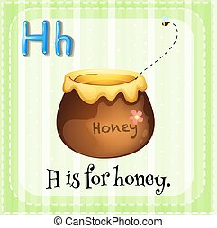 Letter H - Flashcard of alphabet H is for honey