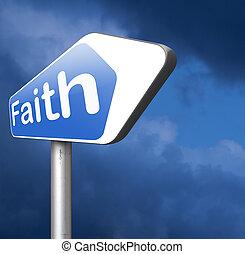 faith and trust - faith trust and belief in god jesus christ...