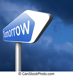 tomorrow schedule next day banner, coming soon what will the...