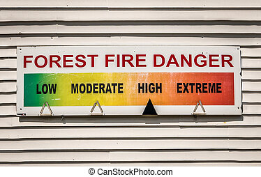 Forest Fire Danger Sign - Forest Fire Danger Warning Sign At...