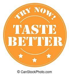 Taste Better - Stamp with text Taste Better,vector...