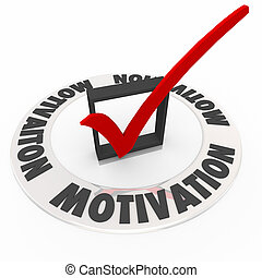 Motivation Check Mark Box Drive Ambition Passion Required -...
