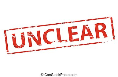 Unclear - Rubber stamp with word unclear inside, vector...