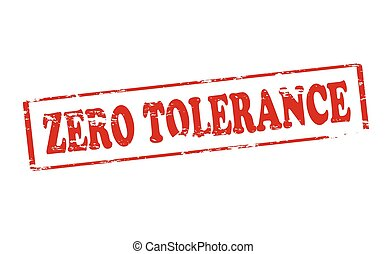 Zero tolerance - Rubber stamp with text zero tolerance...