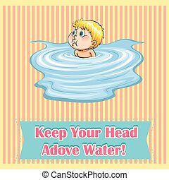 Idiom saying keep your head above water