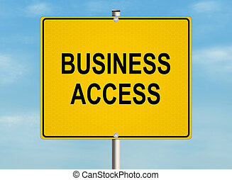 Business access. Road sign on the sky background. Raster illustration.