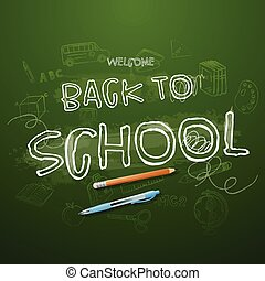 Back to school Typographical Background On Chalkboard With School Icon Elements
