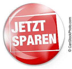 Jetzt Sparen German Language Buy Now Red Button