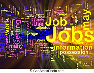 Jobs employment background concept glowing - Background...