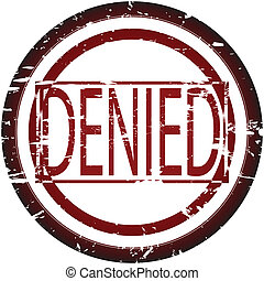 denied  - Rubber stamp with denied sign