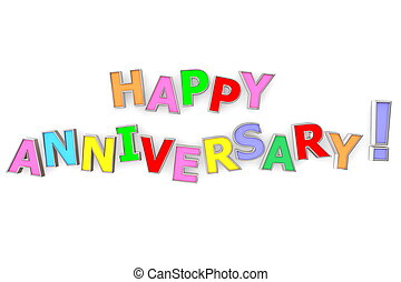 Colourful Happy Anniversary - multicoloured letters Happy...