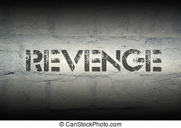 revenge stencil print on the grunge white brick wall