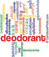 Deodorant multilanguage wordcloud background concept -...