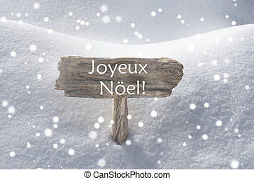 Sign Snowflakes Joyeux Noel Mean Merry Christmas - Wooden...