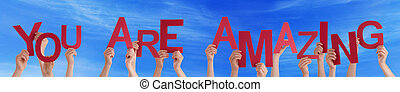 People Hands Holding Red Word You Are Amazing Blue Sky -...