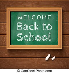 """back to school - Blackboard with text """"back to school"""" on..."""