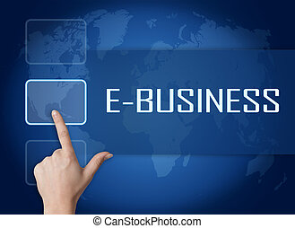 E-Business concept with interface and world map on blue...