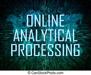 Online Analytical Processing text concept on green digital...