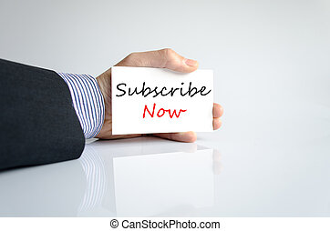 Subscribe now Hand Concept - Subscribe now hand concept...