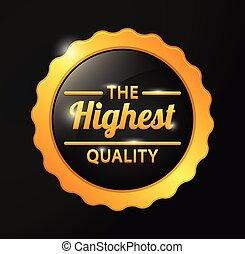 Highest quality golden badge