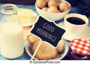 milk, coffee and toasts and the text good morning - a...
