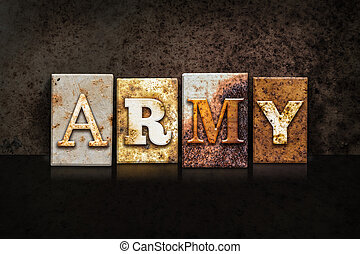 Army Letterpress Concept on Dark Background - The word ARMY...