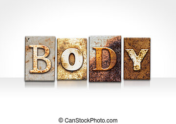 Body Letterpress Concept Isolated on White - The word BODY...