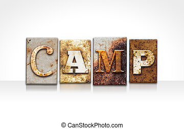 Camp Letterpress Concept Isolated on White - The word CAMP...
